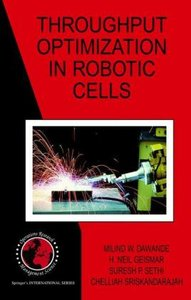 Throughput Optimization in Robotic Cells