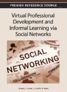 Virtual Professional Development and Informal Learning Via Socia