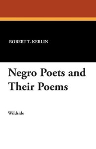 Negro Poets and Their Poems