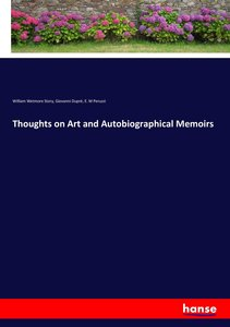 Thoughts on Art and Autobiographical Memoirs