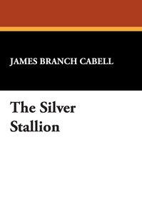 The Silver Stallion