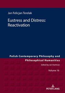 Eustress and Distress: Reactivation