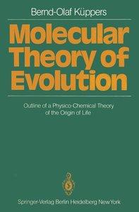 Molecular Theory of Evolution