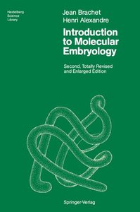 Introduction to Molecular Embryology
