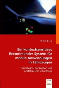 Ein kontextsensitives Recommender System für mobile Anwendungen