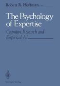 The Psychology of Expertise