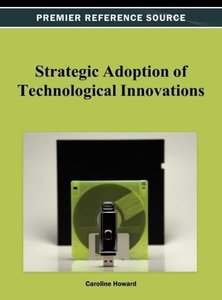 Strategic Adoption of Technological Innovations