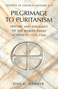 Pilgrimage to Puritanism