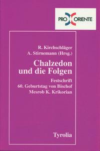 Chalzedon und die Folgen