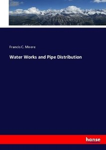 Water Works and Pipe Distribution