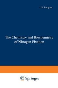 The Chemistry and Biochemistry of Nitrogen Fixation
