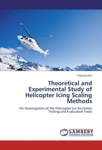Theoretical and Experimental Study of Helicopter Icing Scaling M