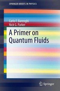 A Primer on Quantum Fluids