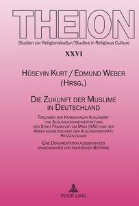 Die Zukunft der Muslime in Deutschland