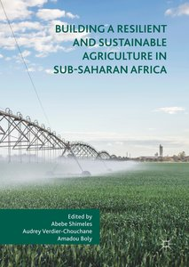 Building a Resilient and Sustainable Agriculture in Sub-Saharan