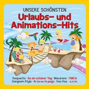 Unsere Schönsten Urlaubs-Und Animations-Hits