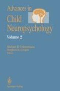 Advances in Child Neuropsychology