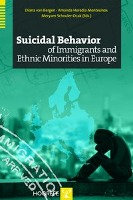 Suicidal Behavior of Immigrants and Ethnic Minorities in Europe - zum Schließen ins Bild klicken