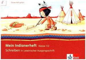 Mein Indianerheft. Schreiben in Lateinischer Ausgangsschrift. Sc
