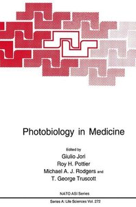Photobiology in Medicine