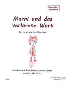 Marni und das verlorene Wort, Violoncello/Kontrabass Einzelstimm