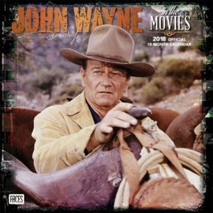 John Wayne in the Movies 2018 - 18-Monatskalender