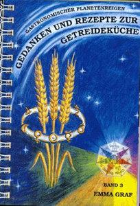 Gedanken und Rezepte zur Getreideküche