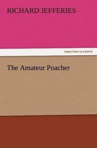The Amateur Poacher