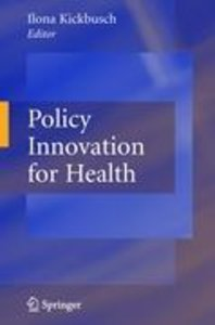Policy Innovation for Health