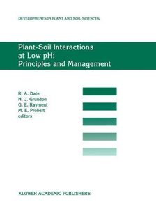 Plant-Soil Interactions at Low pH: Principles and Management