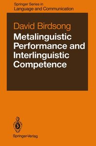Metalinguistic Performance and Interlinguistic Competence