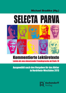 Selecta Parva - Kommentierte Lektüretexte