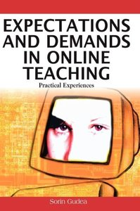 Expectations and Demands in Online Teaching: Practical Experienc