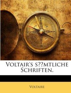 Voltair's sämtliche Schriften.