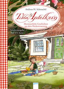 Tilda Apfelkern. Abenteuerliche Geschichten aus dem Heckenrosenw