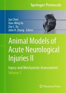 Animal Models of Acute Neurological Injuries II