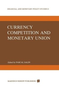 Currency Competition and Monetary Union