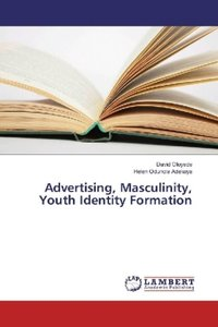 Advertising, Masculinity, Youth Identity Formation