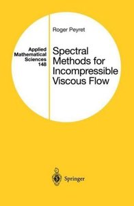 Spectral Methods for Incompressible Viscous Flow
