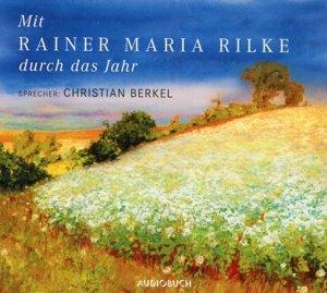 Mit Rainer Maria Rilke durch das Jahr