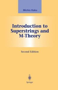 Introduction to Superstrings and M-Theory