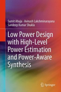 Low Power Design with High-Level Power Estimation and Power-Awar
