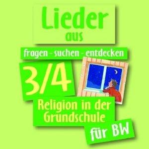 Lieder aus fragen-suchen-entdecken 3/4. Religion in der Grundsch