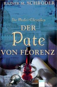 Die Medici-Chroniken 02. Der Pate von Florenz