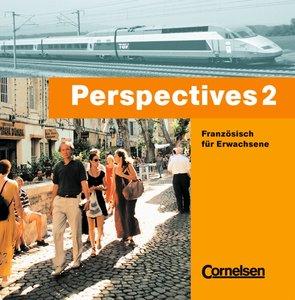 Perspectives 2. Französisch für Erwachsene. CD