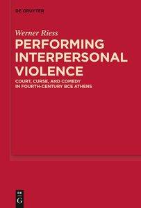 Performing Interpersonal Violence