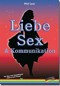 Liebe, Sex und Kommunikation