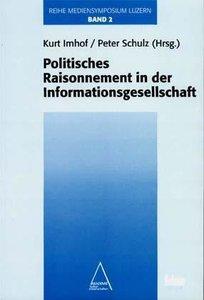 Politisches Raisonnement in der Informationsgesellschaft