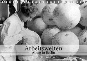 Arbeitswelten - Alltag in Berlin