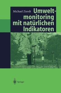 Umweltmonitoring mit natürlichen Indikatoren